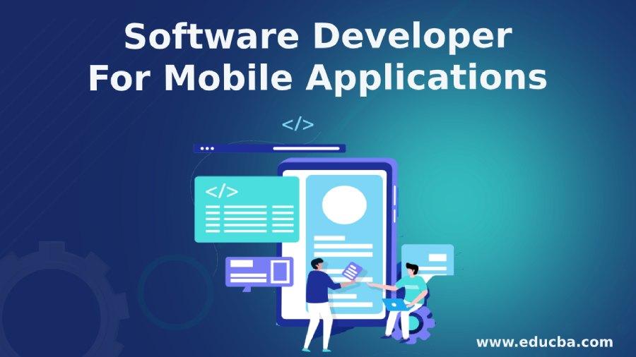 Software Developer For Mobile Applications