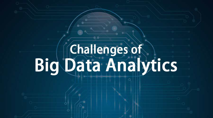 Challenges of Big Data Analytics