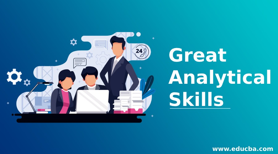Great Analytical Skills