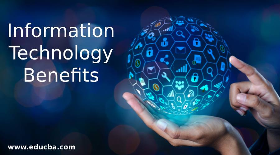 Information Technology Benefits