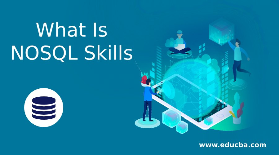 What Is NOSQL Skills