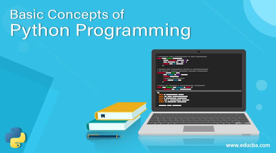 Basic Concepts of Python Programming