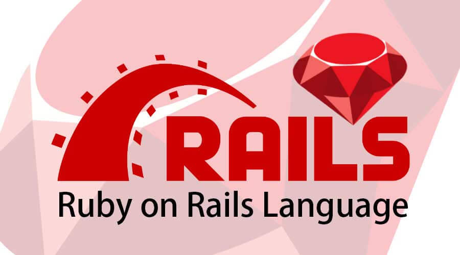 ruby on rails language | 5 Best Steps Of Ruby on Rails language