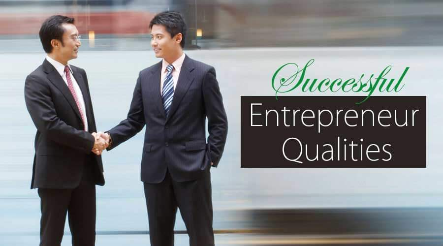 Successful Entrepreneur Qualities