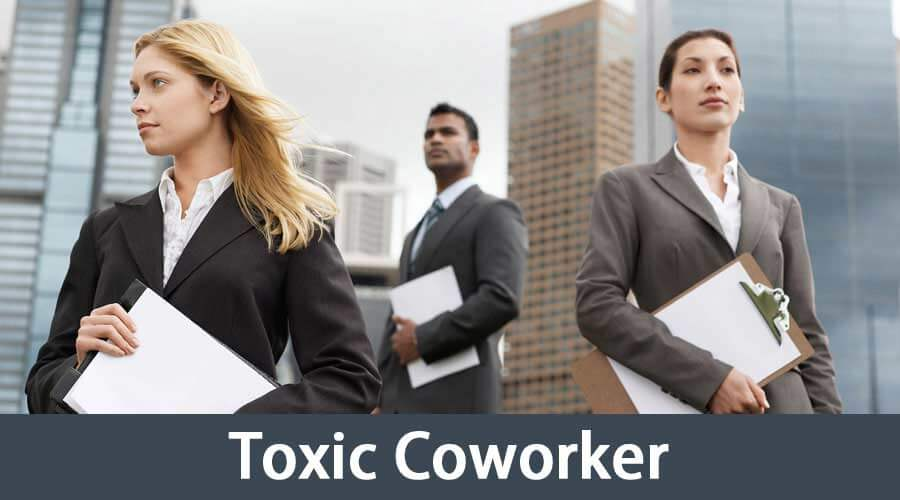 Toxic Coworker