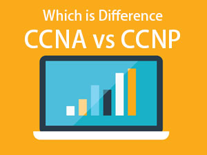 CCNA vs CCNP - Which Cisco Certification is Beneficial? | eduCBA