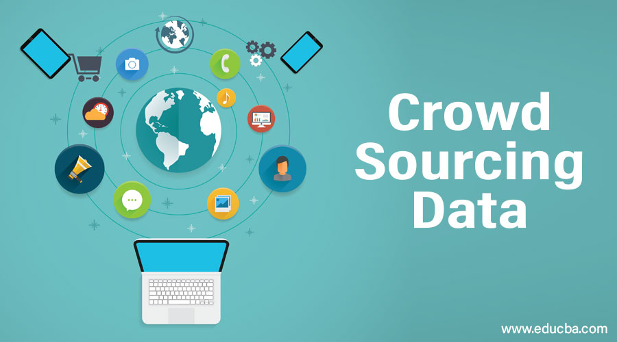Crowd Sourcing Data