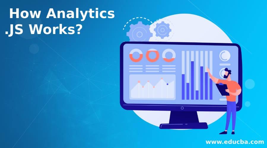 How Analytics.JS Works