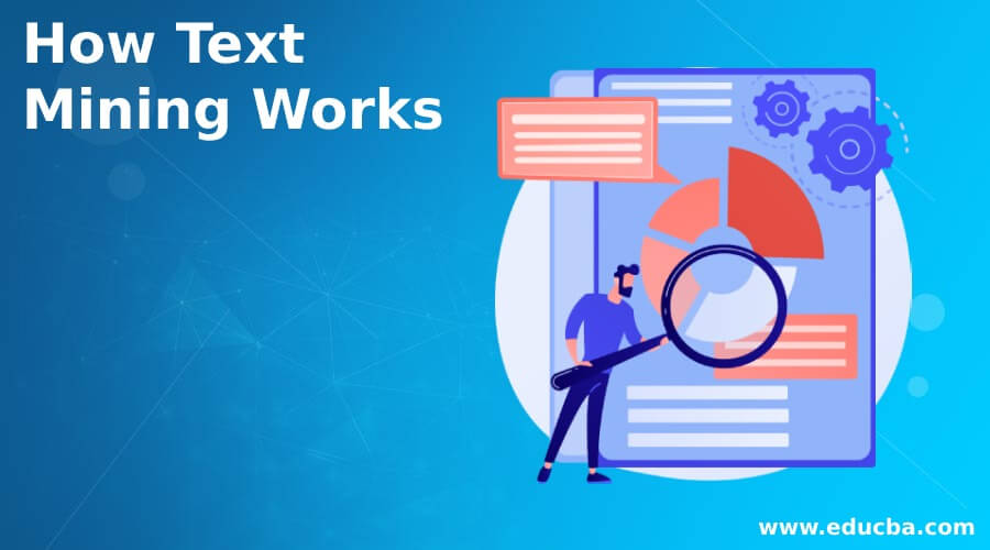 How Text Mining Works