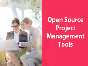 top 7 Open Source Project Management Tools