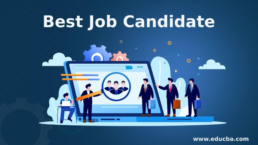 Best Job Candidate
