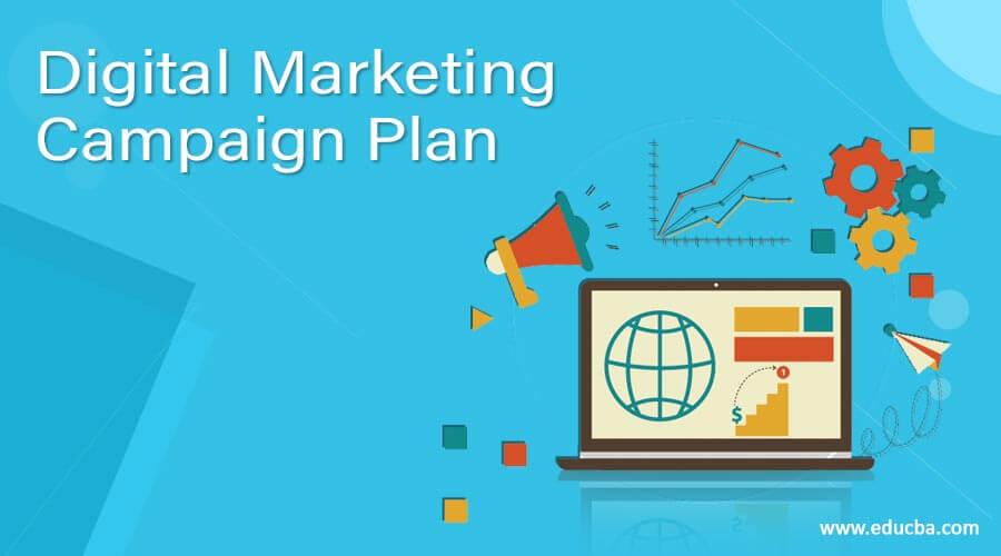 Digital Marketing Campaign Plan