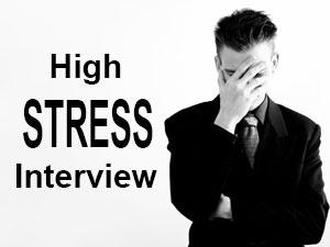 High Stress Interview