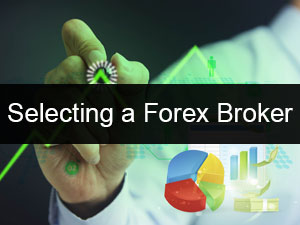 Selecting a Forex Broker