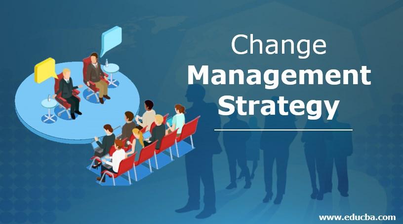 Chenge Managment Strategy
