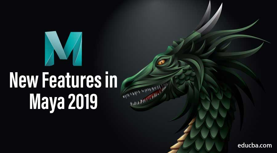 New Features in Maya 2019