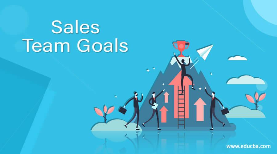 Sales Team Goals