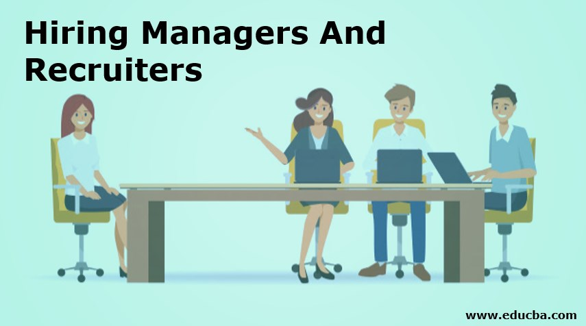 Hiring Managers Recruiters