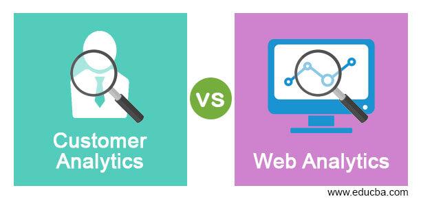 Customer Analytics vs Web Analytics