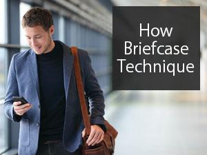 How Briefcase Technique