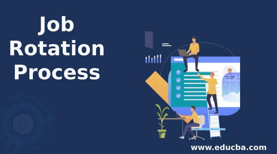 Job Rotation Process