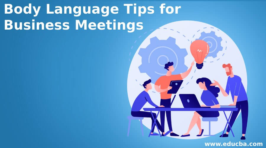 Body Language Tips for Business Meetings