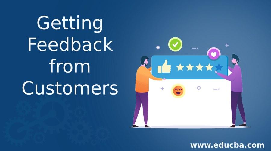 Getting Feedback from Customers