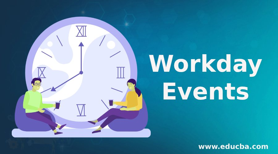 Workday Events