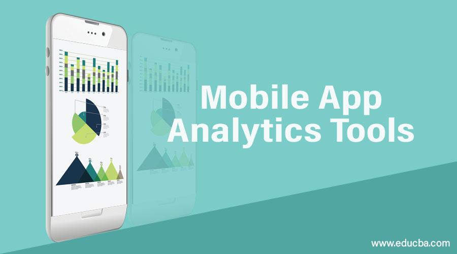 Mobile App Analytics Tools