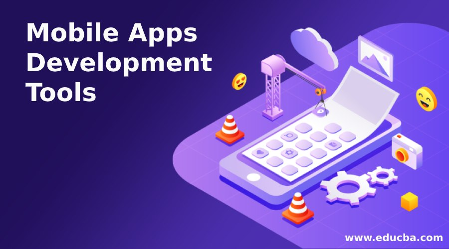Mobile Apps Development Tools