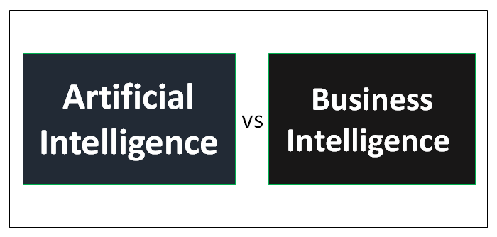 Artificial Intelligence vs Business Intelligence