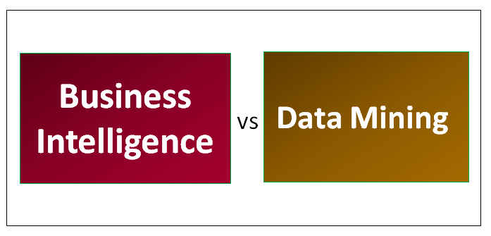 Business Intelligence VS Data Mining