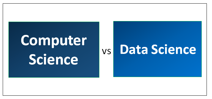 Computer Science vs Data Science - Find Out The Best 8