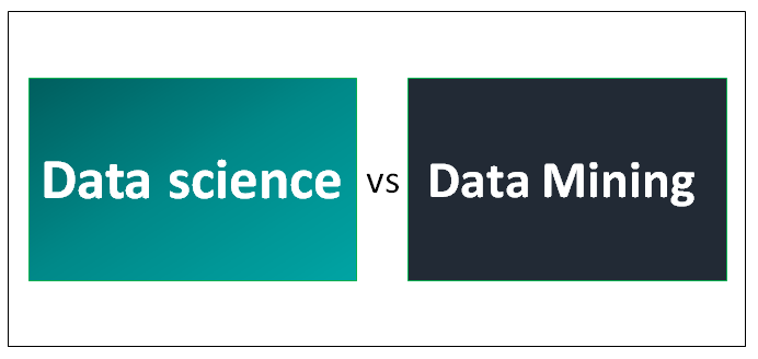 Data Science Vs Data Mining