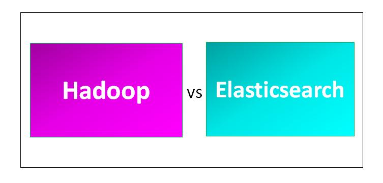Hadoop vs Elasticsearch