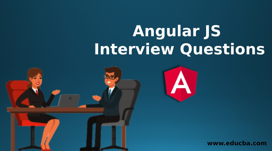 Angular JS Interview Questions