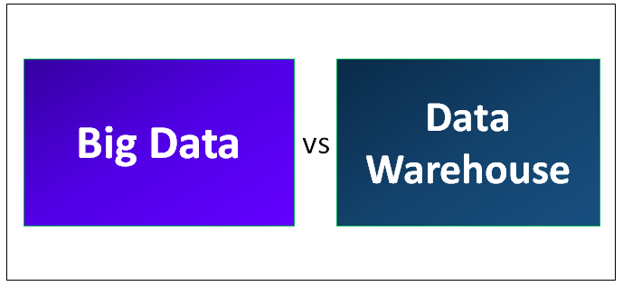 Big Data vs Data Warehouse