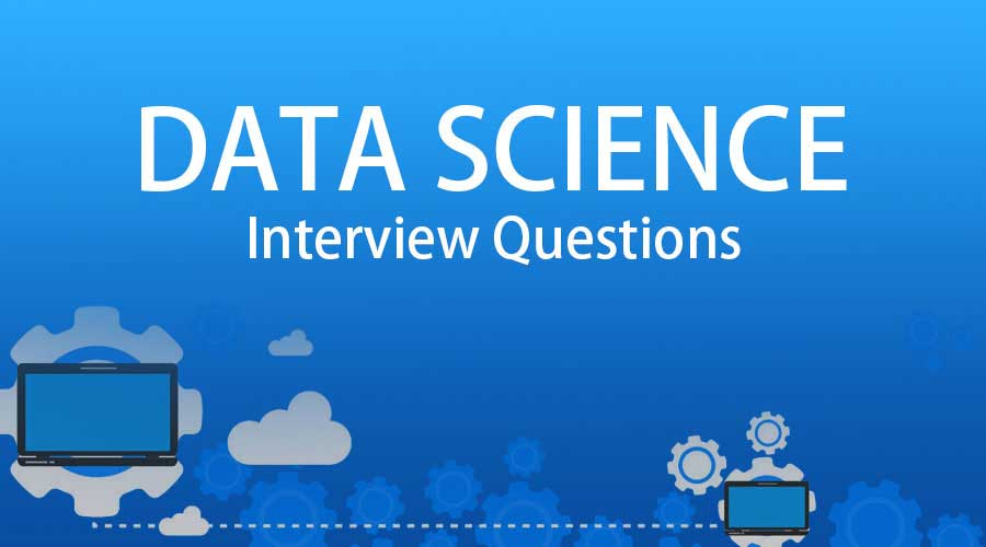 Introduction To Data Science Interview Questions And Answers