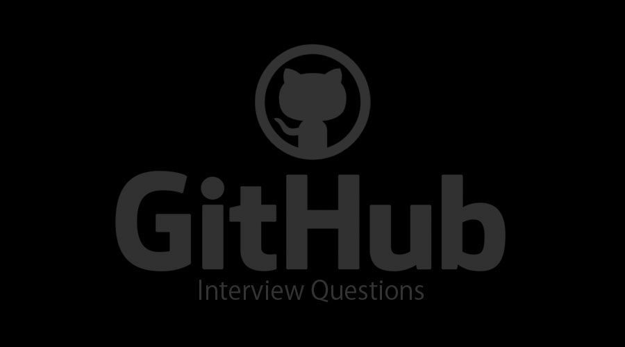 12 Essential GitHub Interview Questions And Answers {Updated