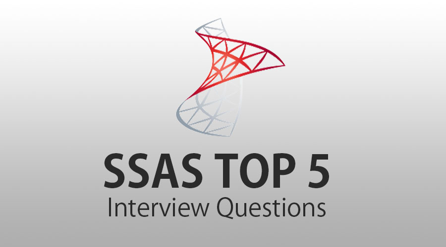 SSAS Interview Questions