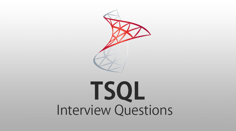 TSQL Interview Questions