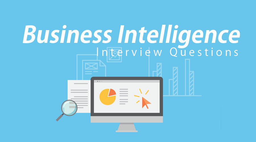 Business Intelligence Interview Questions