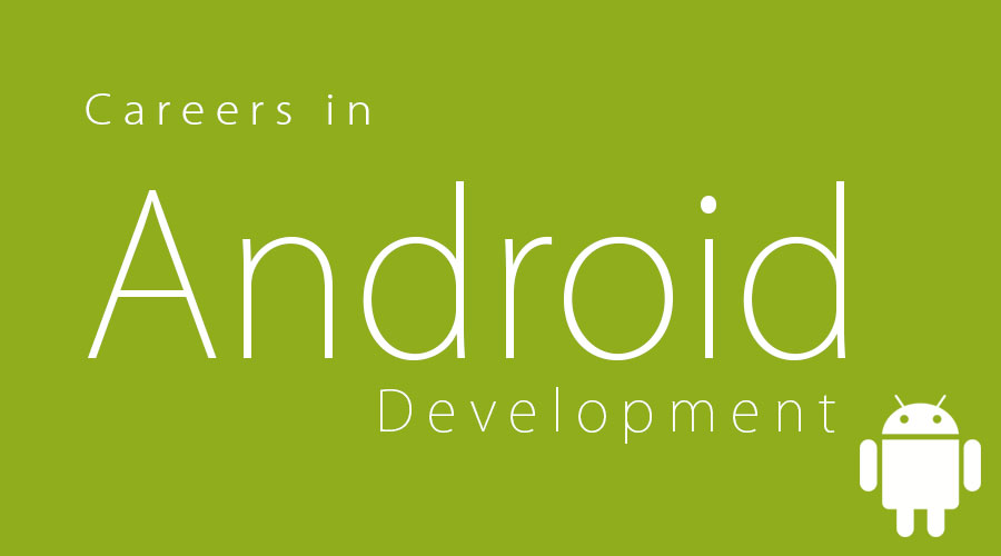 Careers in Android Development