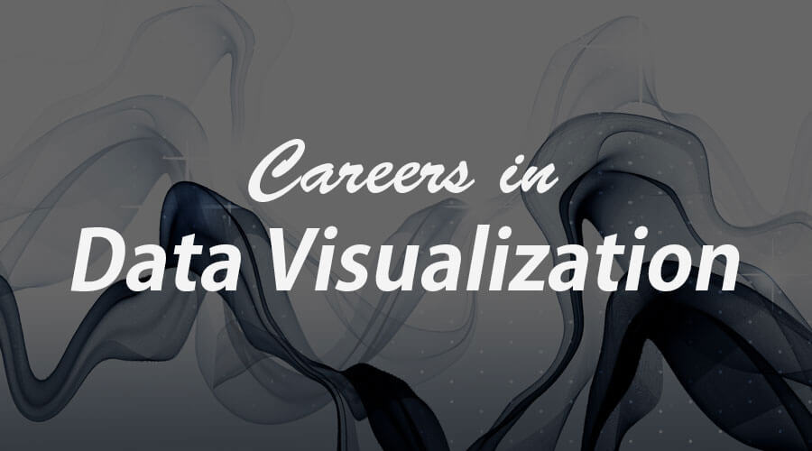 Careers in Data Visualization | Career path & Salary | Jobs