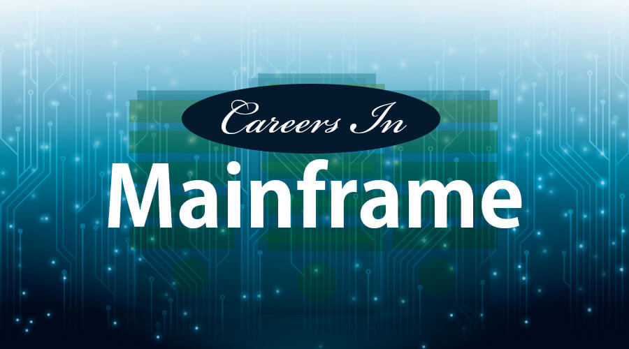 Careers in Mainframe