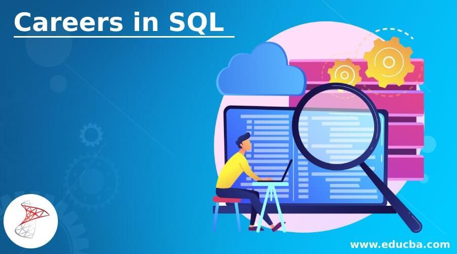 Careers in SQL