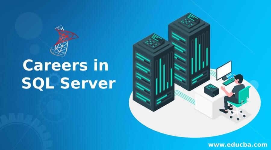 Careers in SQL Server