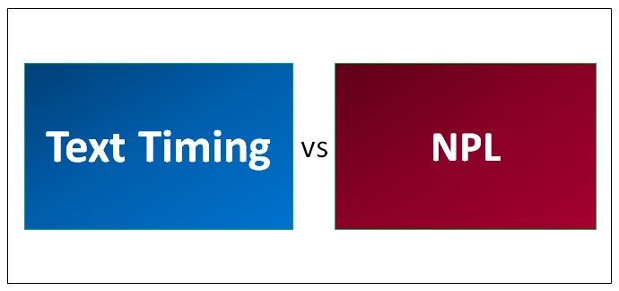 Text Timing vs NPL