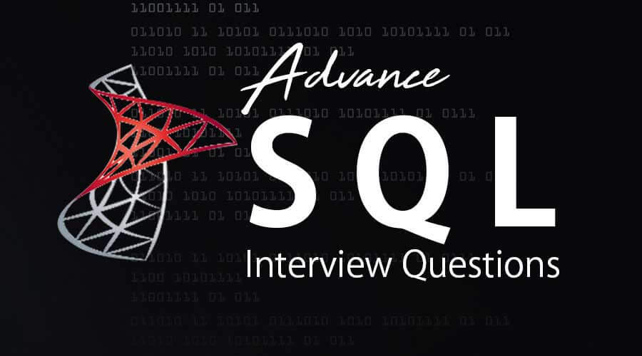 Advance SQL Interview Questions
