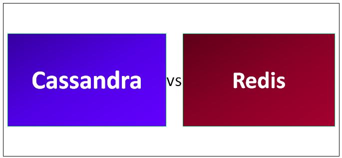 Cassandra vs redis